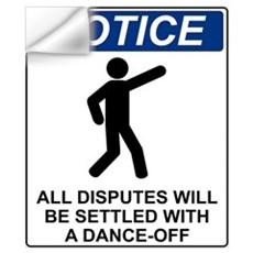 Notice Dance Off Wall Decal