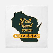 Need Cheeses Queen Duvet