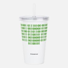 It's all geek to me Acrylic Double-wall Tumbler
