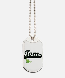 Tom Classic Name Design with Dinosaur Dog Tags