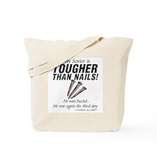 JESUS CHRIST - MY SAVIOR IS TOUGHER THAN  Tote Bag