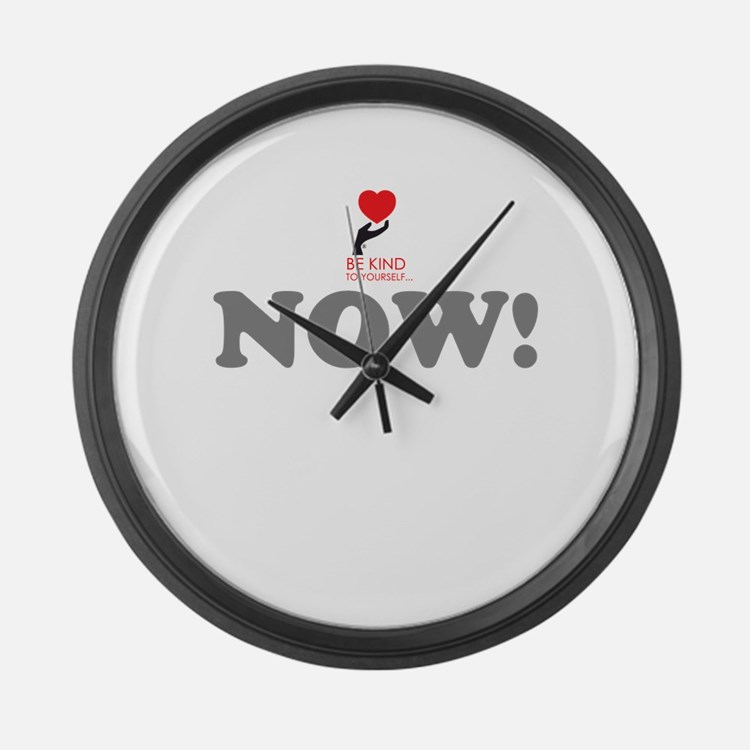 BE KIND NOW! Large Wall Clock