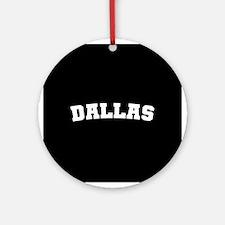 Dallas Ornament (Round)