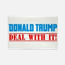 Trump! DEAL WITH IT!!! Magnets