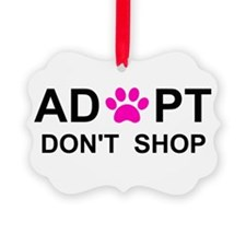 Funny Adopt a rescue pet Ornament