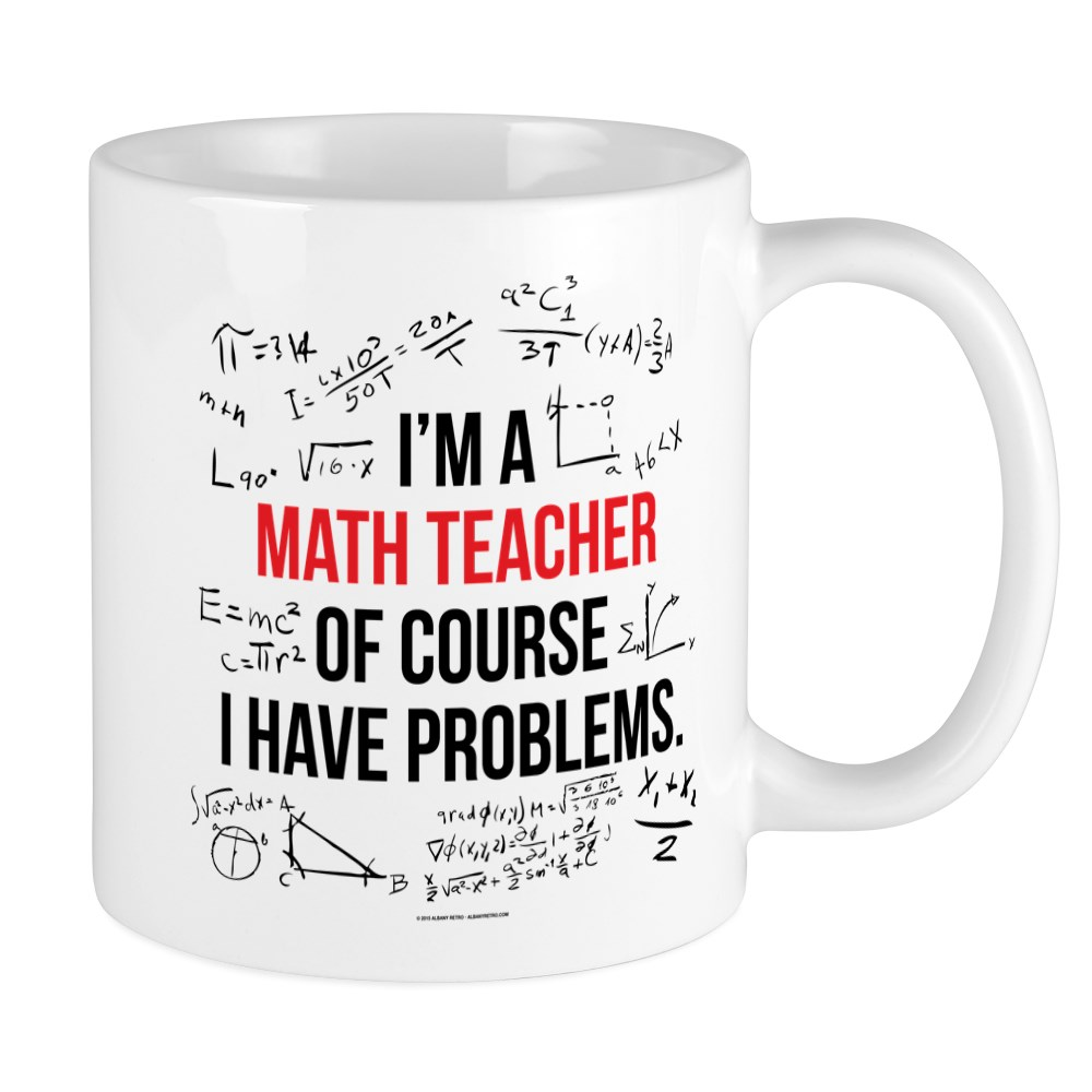 CafePress Math Teacher Problems Mugs