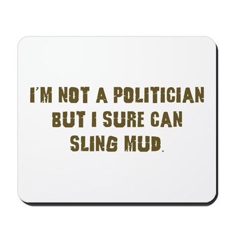 Mud Slinger Off road gifts Mousepad