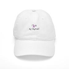 F my thyroid! Baseball Cap