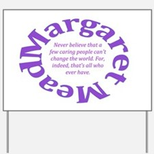 Sociology Margaret Mead Quote Yard Sign