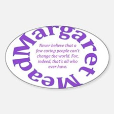 Sociology Margaret Mead Quote Decal