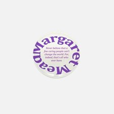 Sociology Margaret Mead Quote Mini Button