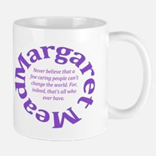 Sociology Margaret Mead Quote Mugs