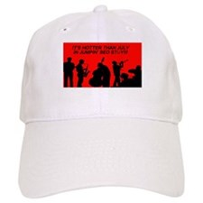 IT' S HOTTER THAN JULY IN JUMPIN' BED STUY Baseball Cap