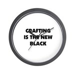Crafting is the New Black Wall Clock