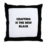 Crafting is the New Black Throw Pillow