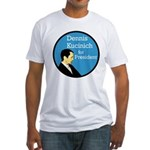 Dennis Kucinich Fitted Tee Shirt