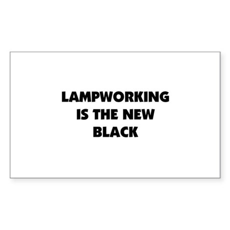 Lampworking is the New Black Rectangle Sticker