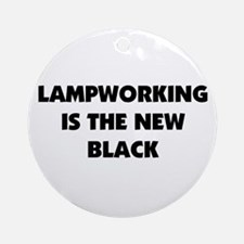 Lampworking is the New Black Ornament (Round)