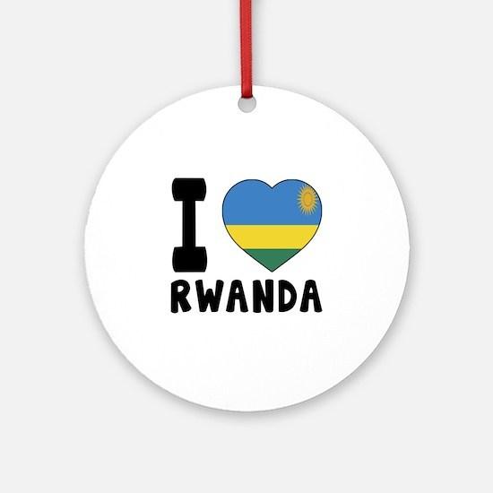 I Love Rwanda Round Ornament