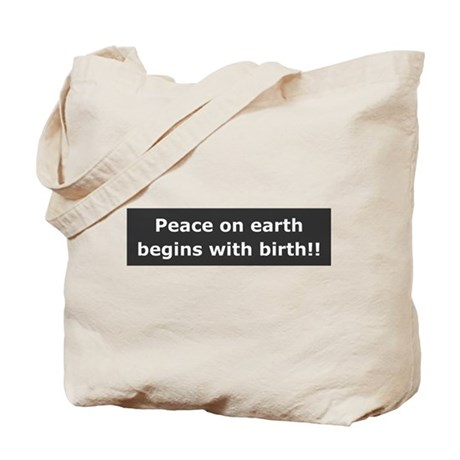 Peace With Birth Tote Bag