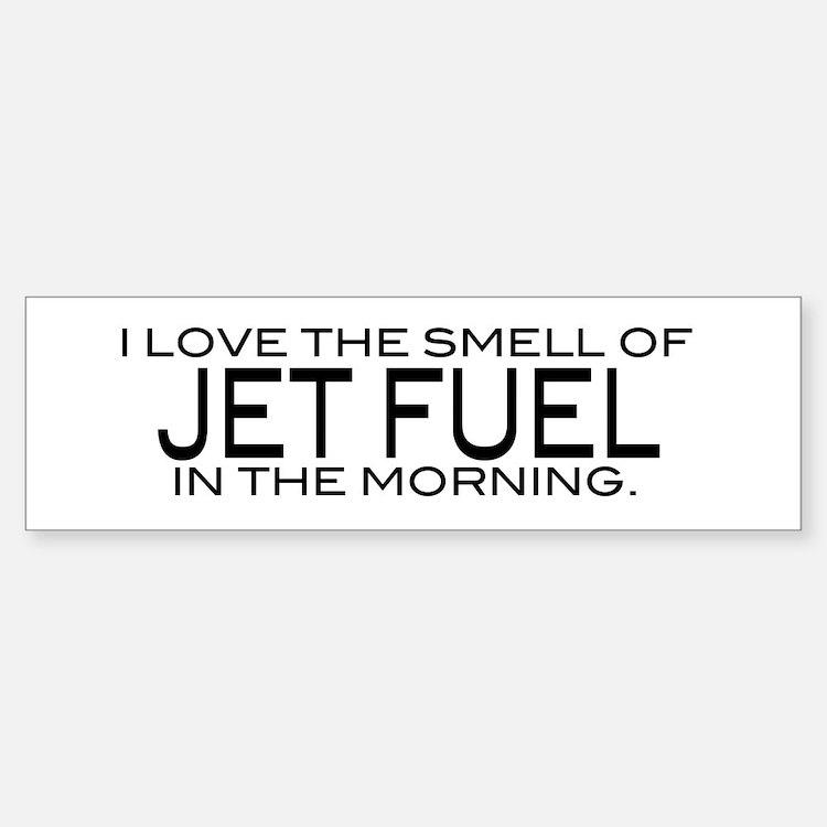Jet Fuel Bumper Bumper Bumper Sticker