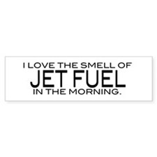 Jet Fuel Bumper Bumper Sticker