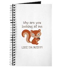 Like I'm Nuts?!? Journal