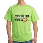 Off Duty Construction Worker Green T-Shirt