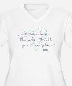 For God so loved the world Plus Size T-Shirt