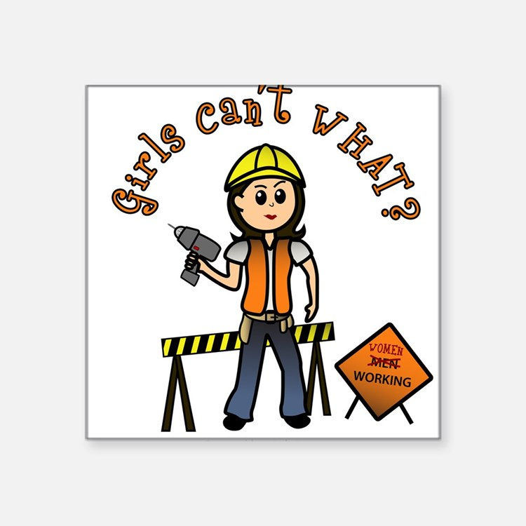 "Cute For female construction workers Square Sticker 3"" x 3"""