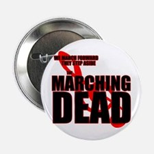 """The Marching Dead 2.25"""" Button (10 pack)"""