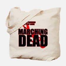 The Marching Dead Tote Bag