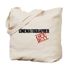 Off Duty Cinematographer Tote Bag