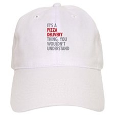 Pizza Delivery Thing Baseball Cap