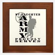 Daughter Proudly Serves 2 - ARMY  Framed Tile