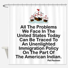 IMMIGRATION POLICY OF THE AMERICAN  Shower Curtain