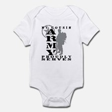 Cousin Proudly Serves 2 - ARMY Infant Bodysuit