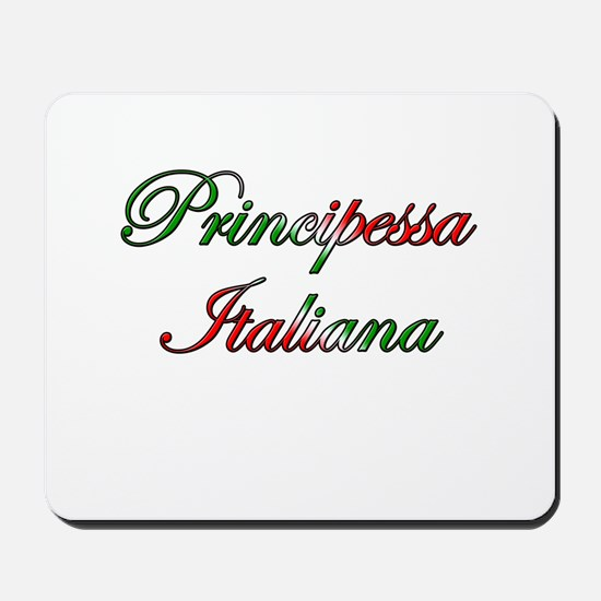 Principessa Italiana (Italian Princess) Mousepad