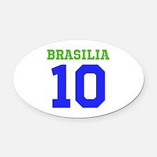 BRASILIA #10 Oval Car Magnet