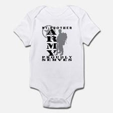 Brother Proudly Serves 2 - ARMY Infant Bodysuit