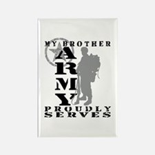 Brother Proudly Serves 2 - ARMY Rectangle Magnet