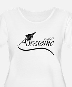 awesome since 1961 Plus Size T-Shirt