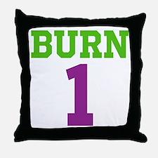 BURN 1 Throw Pillow