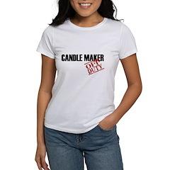 Off Duty Candle Maker Women's T-Shirt