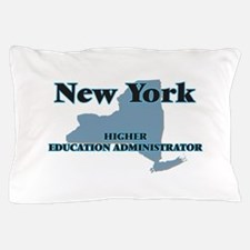 New York Higher Education Administrato Pillow Case
