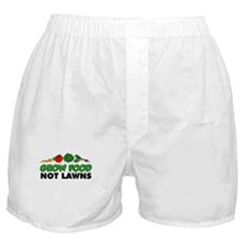 Grow Food Not Lawns Boxer Shorts