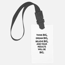 Think Big Dream Big Luggage Tag