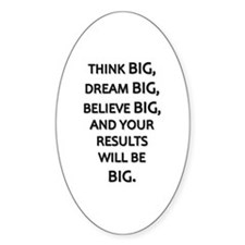 Think Big Dream Big Decal