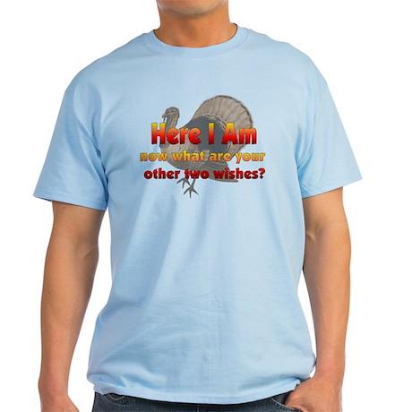 Here I am Light T-Shirt