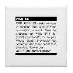 Evil Genius Personal Ad Tile Coaster